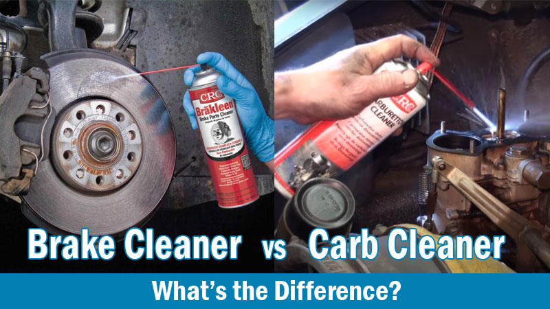 brake cleaner vs carb cleaner